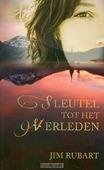 SLEUTEL TOT HET VERLEDEN - RUBART, J.L. - 9789085201984