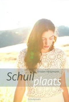 SCHUILPLAATS - HEITZMANN, KRISTEN - 9789085202493