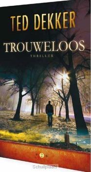 TROUWELOOS - DEKKER, TED - 9789085202608