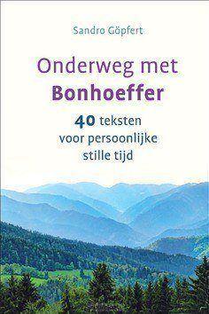 ONDERWEG MET BONHOEFFER - GÖPFERT, SANDRO - 9789085203278