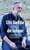 UIT LIEFDE VOOR DE ISLAM - DALL'OGLIO, PAOLO/ GABAIX-HIALÉ - 9789085283836