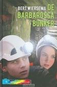 DE BARBAROSSABUNKER - WIERSEMA, BERT - 9789085431237