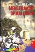 MENSENJACHT OP MALLORCA - WIERSEMA, BERT - 9789085432500