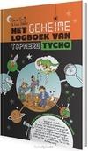 GEHEIME LOGBOEK VAN TOPNERD TYCHO - ORANJE, CORIEN / DEKKER, CEES - 9789085432852