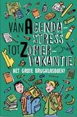VAN AGENDASTRESS TOT ZOMERVAKANTIE - 9789085433255