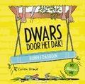 DWARS DOOR HET DAK! - ORANJE, CORIEN - 9789085433323