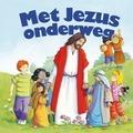 Met Jezus onderweg - Berghof, Michael - 9789085433422