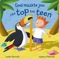 GOD MAAKTE JOU VAN TOP TOT TEEN - PARROTT, LESLIE - 9789085433439