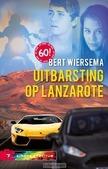 UITBARSTING OP LANZAROTE - WIERSEMA, BERT - 9789085433491