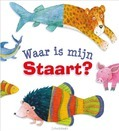 WAAR IS MIJN STAART? - WRIGHT, SALLY ANN - 9789085433514