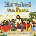 HET VERHAAL VAN PASEN - JAMES, B. - 9789085433620