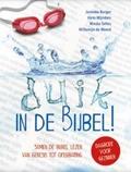 DUIK IN DE BIJBEL! - BURGER, JANNEKE; MIJNDERS, HANS; SELLES, - 9789085433644