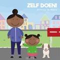 ZELF DOEN! - WEERD, WILLEMIJN DE - 9789085433873