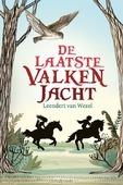 DE LAATSTE VALKENJACHT - WEZEL, LEENDERT VAN - 9789085433927