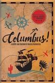 COLUMBUS! - HELDEN, JUDITH VAN; HOLWERDA, HANNA - 9789085434337