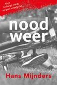 NOODWEER - MIJNDERS, HANS - 9789085434634