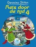 REIS DOOR DE TIJD / 4 - STILTON, GERONIMO - 9789085921912