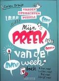MIJN PREEK VAN DE WEEK BOEK - ORANJE, CORIEN - 9789086011551