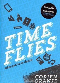TIME FLIES - ORANJE, CORIEN - 9789086011612