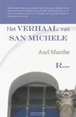 HET VERHAAL VAN SAN MICHELE - MUNTHE, AXEL - 9789086410200