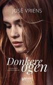 DONKERE OGEN - VRIENS, JOSÉ - 9789086603466