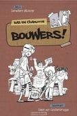 BOUWERS! - BLIJDORP, JANWILLEM - 9789087181086