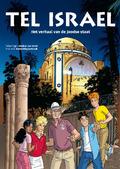 TEL ISRAEL- VERHAAL VAN DE JOODSE STAAT - OREEL / DIEPENBROEK PAPERBACK - 9789087181123