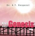 BRUG NAAR GENESIS 5 - VERGUNST, A.T. - 9789087181444