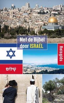 MET DE BIJBEL DOOR ISRAEL - HULSMAN, WIM - 9789087181789