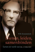 DIENEN LEIDEN SAMENBINDEN - KRANENDONK, W.B. - 9789087181970