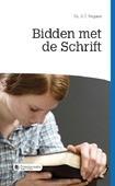 BIDDEN MET DE SCHRIFT - VERGUNST, A.T. - 9789087181987