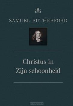 CHRISTUS IN ZIJN SCHOONHEID - RUTHERFORD, SAMUEL - 9789087182298