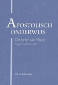 APOSTOLISCH ONDERWIJS - SCHREUDER, A. - 9789087182427