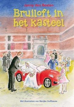 BRUILOFT IN HET KASTEEL - BESTEN, JANNY DEN - 9789087182571