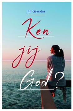 KEN JIJ GOD? - GRANDIA, J.J. - 9789087182748