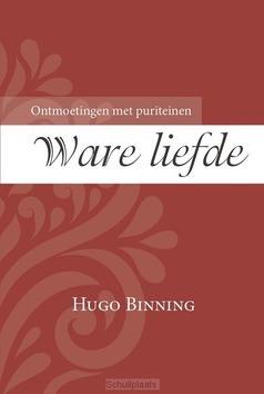 WARE LIEFDE - BINNING, HUGO - 9789087182823