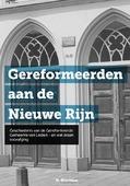 GEREFORMEERDEN AAN DE NIEUWE RIJN - HOUTMAN, IR. M. - 9789087183035