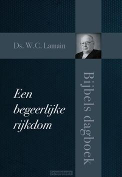 BEGEERLIJKE RIJKDOM - LAMAIN, W.C. - 9789087183479