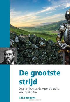 GROOTSTE STRIJD - SPURGEON, C.H. - 9789087183509