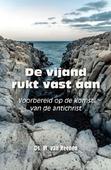 VIJAND RUKT VAST AAN - REENEN, M. VAN - 9789087183578