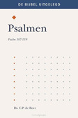PSALMEN 107 - 119 - BOER, DS. C.P. DE - 9789087183592