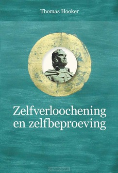 ZELFVERLOOCHENING EN ZELFBEPROEVING - HOOKER, THOMAS - 9789087183684