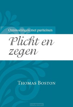 PLICHT EN ZEGEN - BOSTON, THOMAS - 9789087183998
