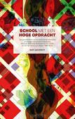 SCHOOL MET EEN HOGE OPDRACHT - SPRUYT, BART JAN - 9789087184001