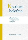 KOSTBARE BELOFTEN - CLARKE, SAMUEL - 9789087184421