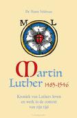 MARTIN LUTHER 1483-1546 - VELDMAN, HARM - 9789087184605
