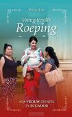 VREUGDEVOLLE ROEPING - FRIS, MARIJE - 9789087184711