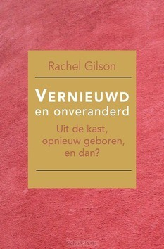 VERNIEUWD EN ONVERANDERD - GILSON, RACHEL - 9789087184759