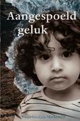AANGESPOELD GELUK - VERSLUIS,-MARKESTEIN, TONJA - 9789087184889