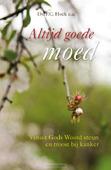 ALTIJD GOEDE MOED - HOEK, P.C. - 9789087184896